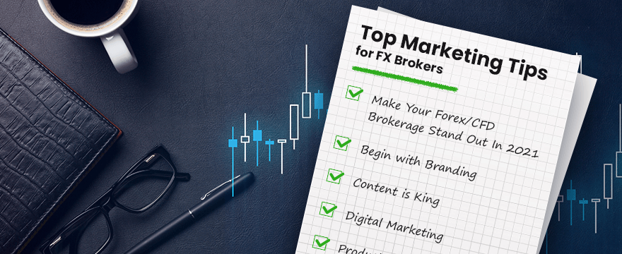 Top Marketing Tips for FX Brokers Full width image