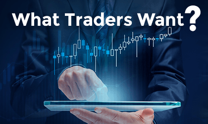 Industry Insights. Part 1: What Traders Want