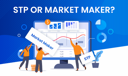 STP or Market Maker, Which Brokerage Model is Right for You?